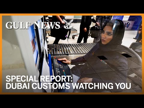 Dubai Customs eye is watching you