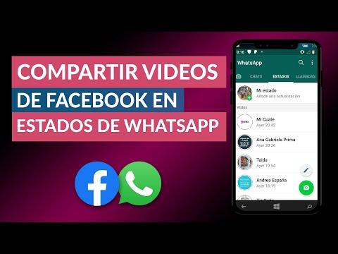 Cómo Poner o Compartir Vídeos de Facebook en mis Estados de WhatsApp