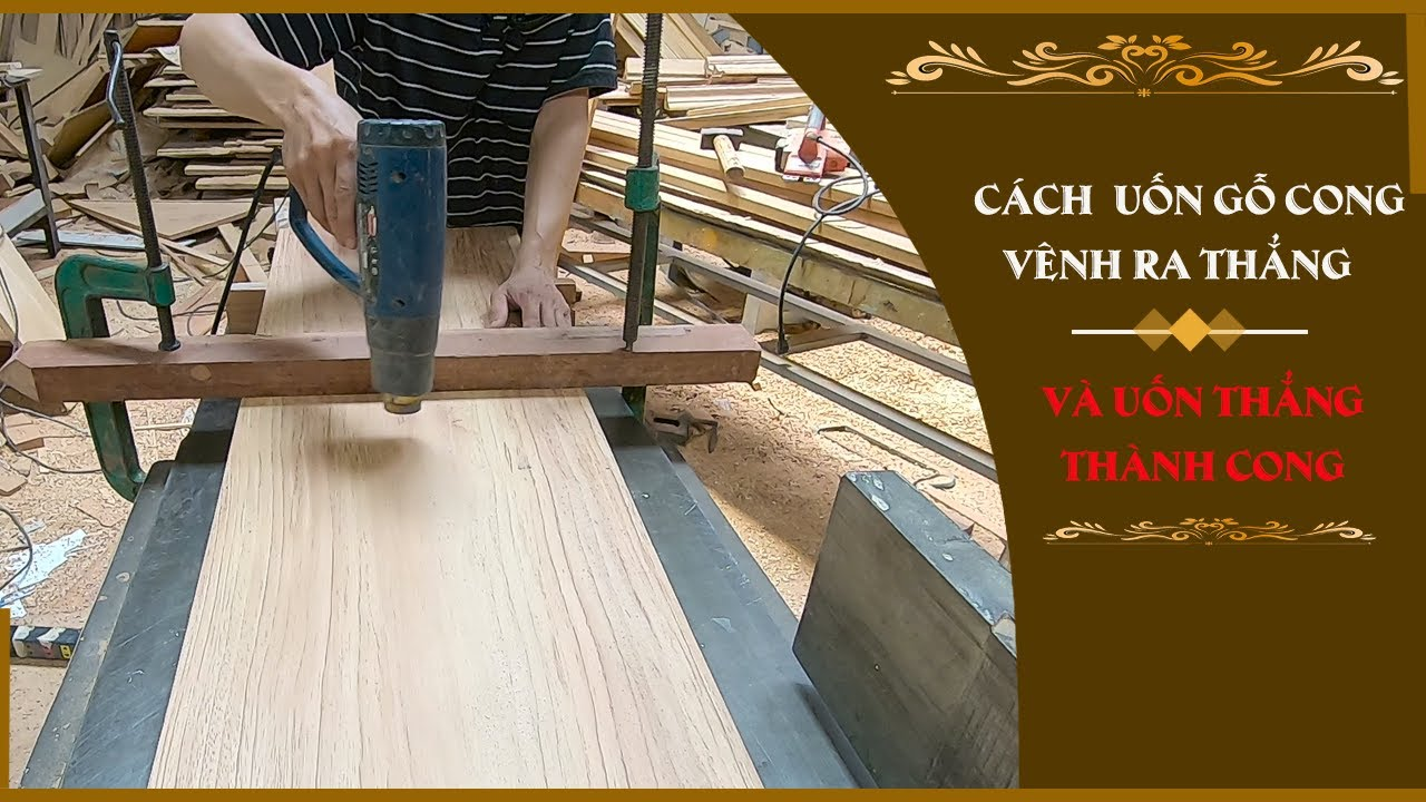 Cách uốn gỗ cong-vềnh trong nghề mộc-bằng điện //How to bend curved wood in electric carpentry