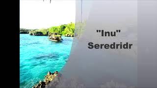 """""""Inu"""" Seredridr"""