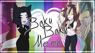 BakuBaku | MEME | (Collab )