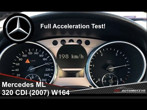 Mercedes ML 320 CDI 4Matic (2007) - Full Acceleration Test