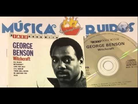 05 George Benson - There Will Never Be Another You mp3