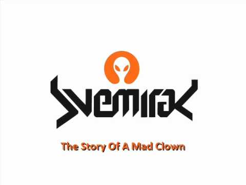 Svemirac - The Story Of A Mad Clown