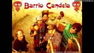 Barrio Candela - Candela [ Hip Hop Version ]