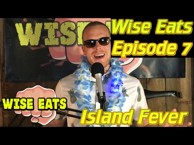 Wise Eats Podcast #7 – Island Fever, Fitness Tips for Vacation, This Day in Diet History: Vegas/Maui