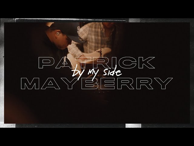 Patrick Mayberry - By My Side - Live