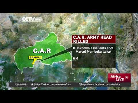 Head of the Central African Republic armed forces shot dead