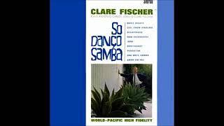 Clare Fischer - Só Danço Samba - 1962 - Full Album