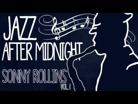 Sonny Rollins - Jazz After Midnight (Vol. 1)