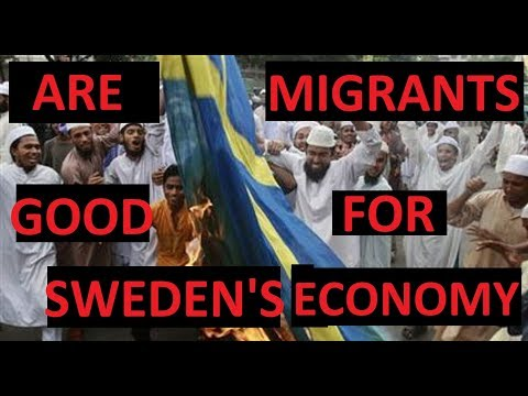 Are Migrants Good for Sweden