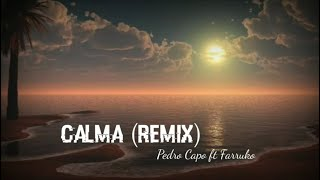 Calma (remix) Letra/Lyrics