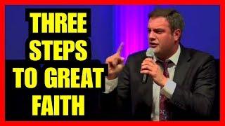 """Matthew Tuttle - """"Three Steps To Great Faith"""""""