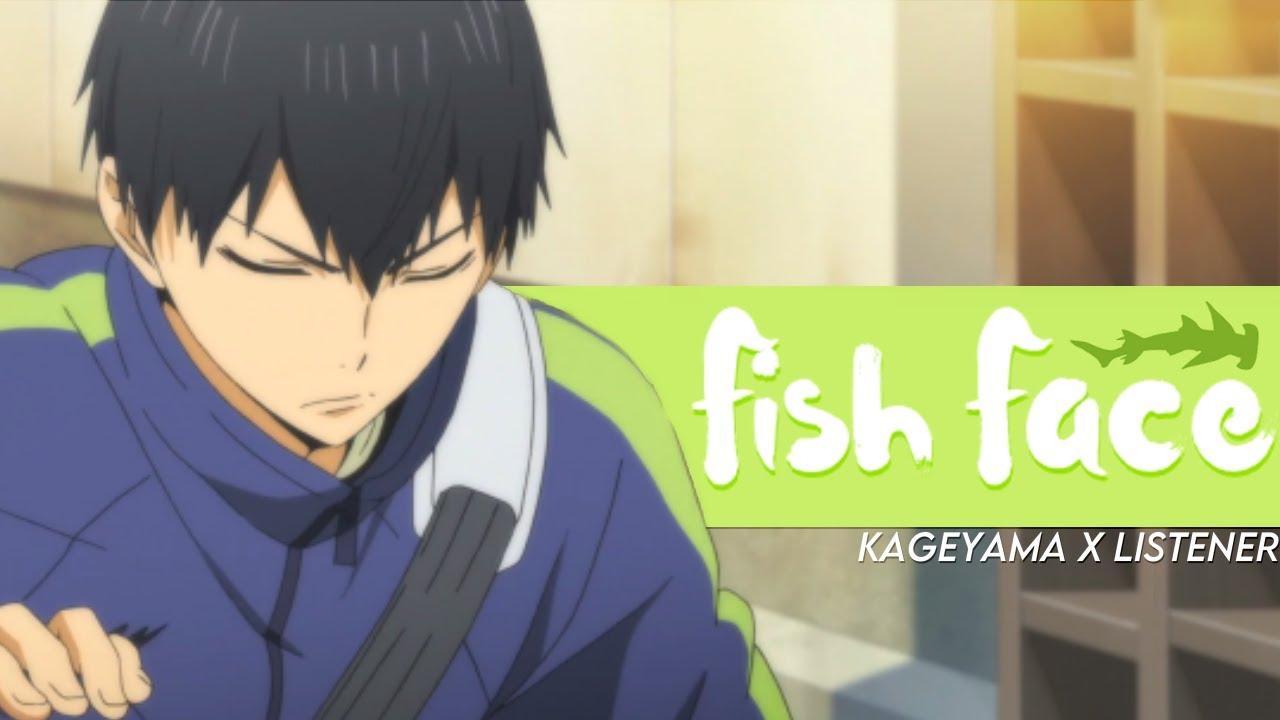 Fish Face Tobio Kageyama X Listener Haikyuu Anime Asmr Fanfic Reading Youtube But yeah, read at your own risk. fish face tobio kageyama x listener haikyuu anime asmr fanfic reading