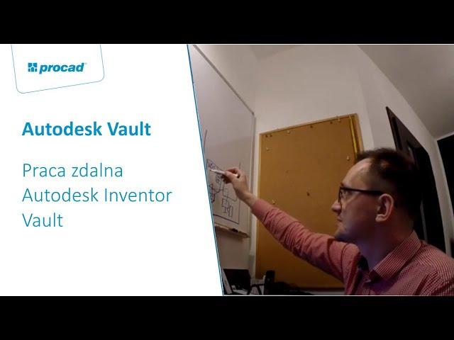 Praca zdalna Autodesk Inventor Vault