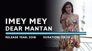 Cover images I Mey Mey - Dear Mantan (Lyric)