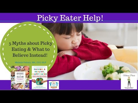 5 Myths about Picky Eating & What to Believe Instead