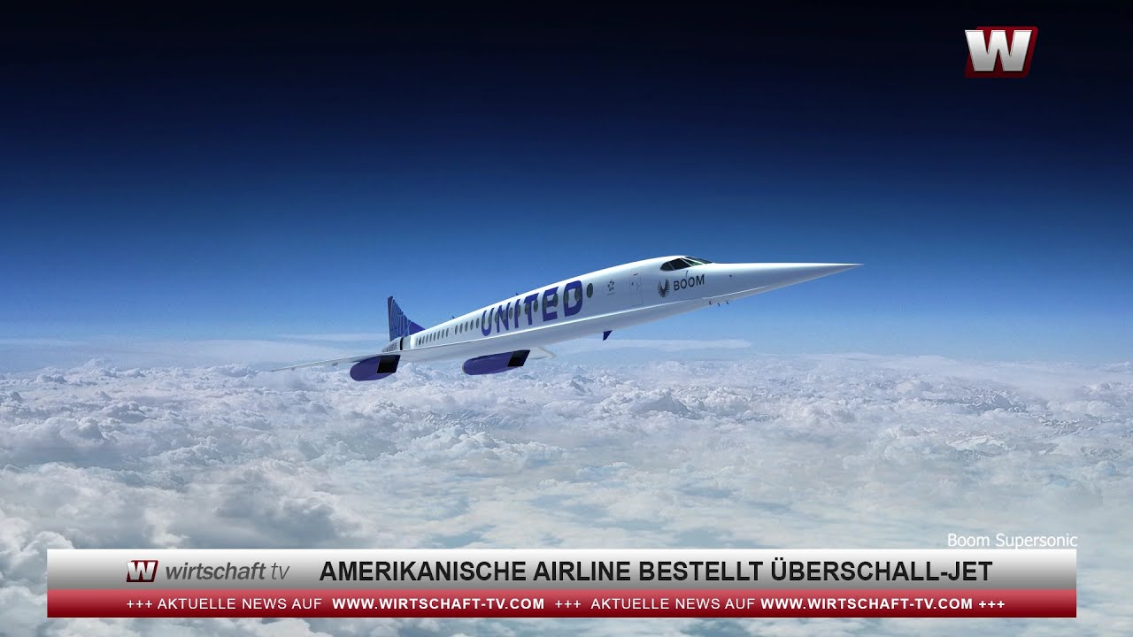 Amerikanische Airline bestellt Überschall-Jet