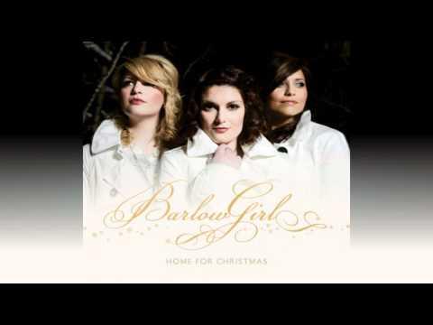 BarlowGirl - Hallelujah (Light Has Come) (Home For Christmas Album)