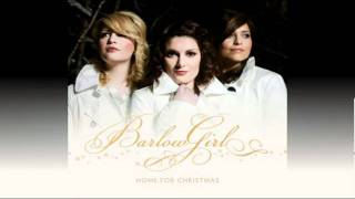 BarlowGirl - Hallelujah (Light Has Come) (Home For Christmas Album)
