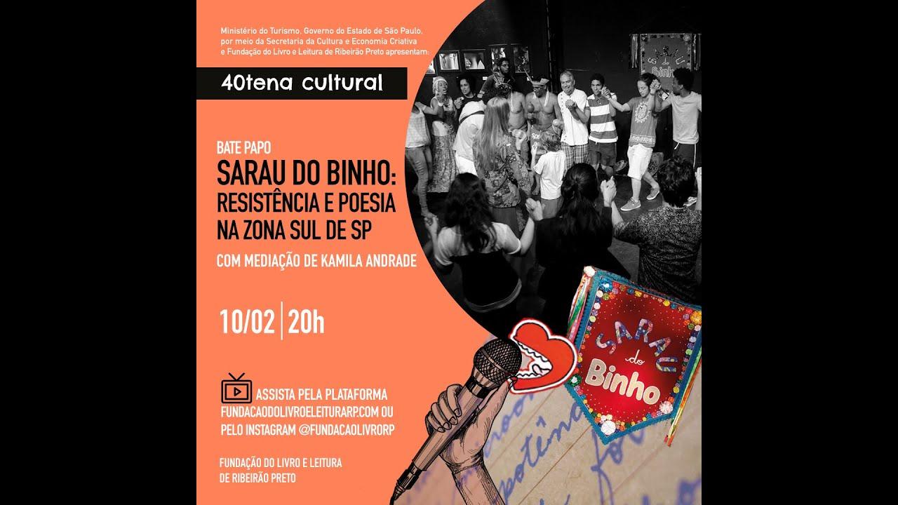 História do Sarau do Binho foi tema de encontro da 40tena cultural