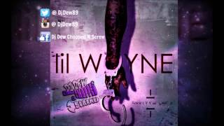 Lil Wayne - Sorry 4 The Wait 2 (Chopped & Screwed by Dj Dew) [FULLTAPE]