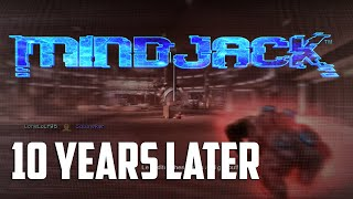 Mindjack Online Multiplayer 10 Years Later... (Best Game Ever?)