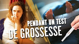 PENDANT UN TEST DE GROSSESSE - Swann Périssé