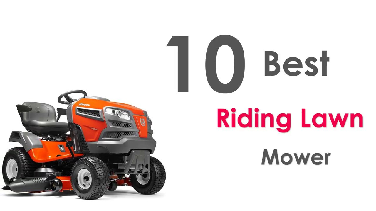 10 Best Riding Lawn Mower Review 2018 2019