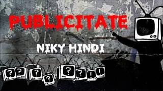 Niky Hindi - Publicitate | HIT IULIE 2018 |