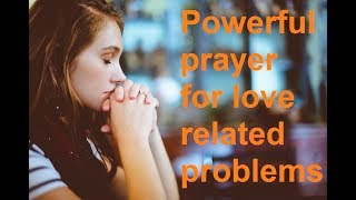 Dua for solve Bad relations with my Boyfriend/Girlfriend ∬@∬Relationship problem solution by wazifa