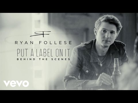 Ryan Follese - Put A Label On It (Behind The Scenes)