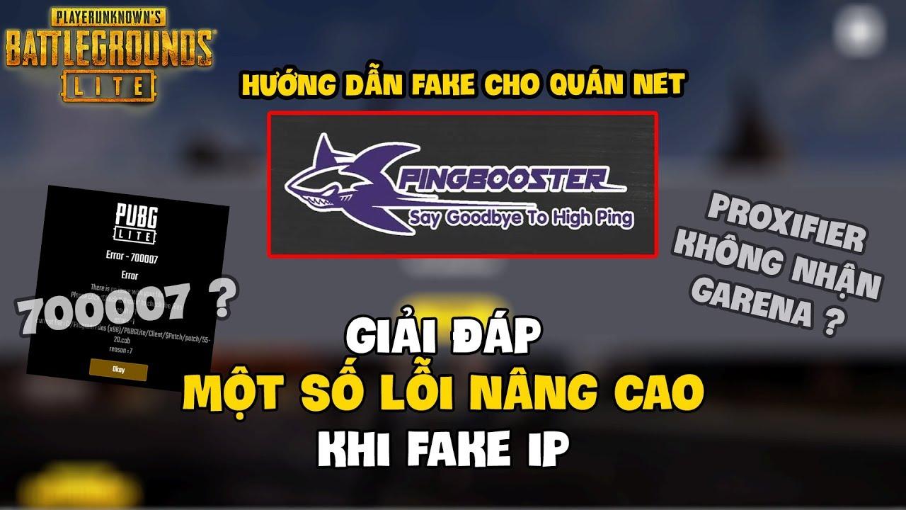 Download CÁCH KHẮC PHỤC CÁC LỖI NÂNG CAO KHI FAKE IP CHƠI PUBG LITE !