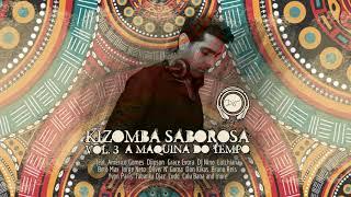 Kizomba Mix 2018- Kizomba Saborosa Vol 3 Classic Songs Mix DJM