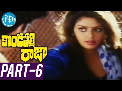 Kondapalli Raja Full Movie Part 6   ...