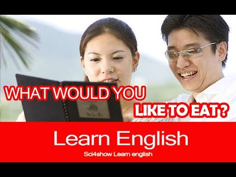 Learn English Conversation  |  WHAT WOULD YOU LIKE TO EAT ?