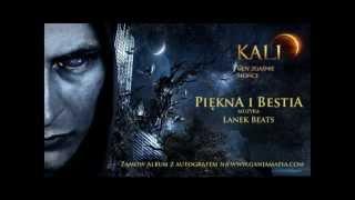 07. Kali - Piękna i bestia (prod. Lanek Beats)