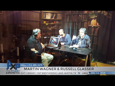 """Lost"" Atheist Experience #325 with Martin Wagner and Russell Glasser"