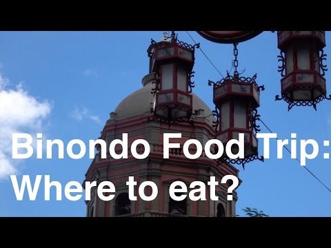 Binondo Food Trip : Where to eat?