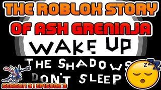 A história ROBLOX de Ash-Greninja | S3 E3 | ~ ROBLOX série