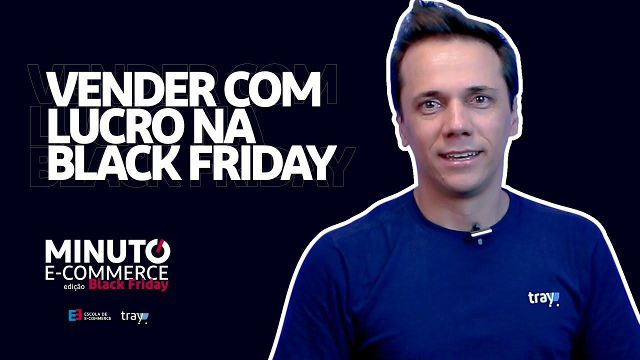 Como Vender com lucro na Black Friday 2020 - Tray