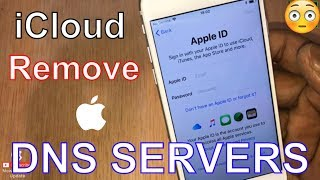 May 2019 Remove and Delete iCloud Account from all iPhone & any iOS version DNS SERVERS