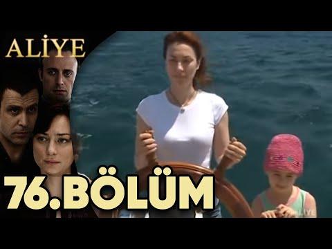Aliye 76.Bölüm