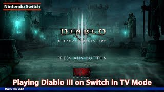 Playing Diablo III on Nintendo Switch in TV Mode