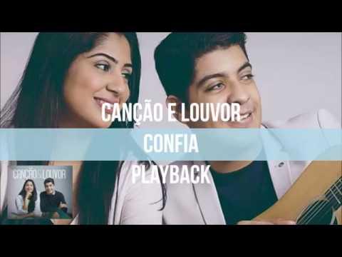 Confia - Playback ( Canção & Louvor )