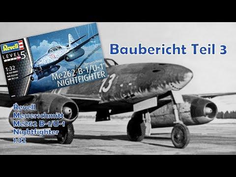 Revell Me 262 B-1/U-1 1:32 Baubericht Teil 3
