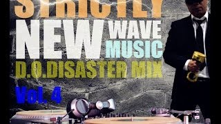 Strictly New Wave Music Vol. 4 - DJ DOD Mix