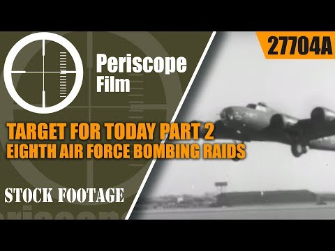 TARGET FOR TODAY PART 2  EIGHTH AIR FORCE BOMBING RAIDS OVER GERMANY 1943-44 27704a