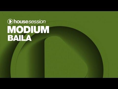 Modium - Baila (Original Mix)