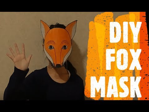 FOX MASK - HOW TO MAKE A KIDS PAPER MASK - DIY EASY